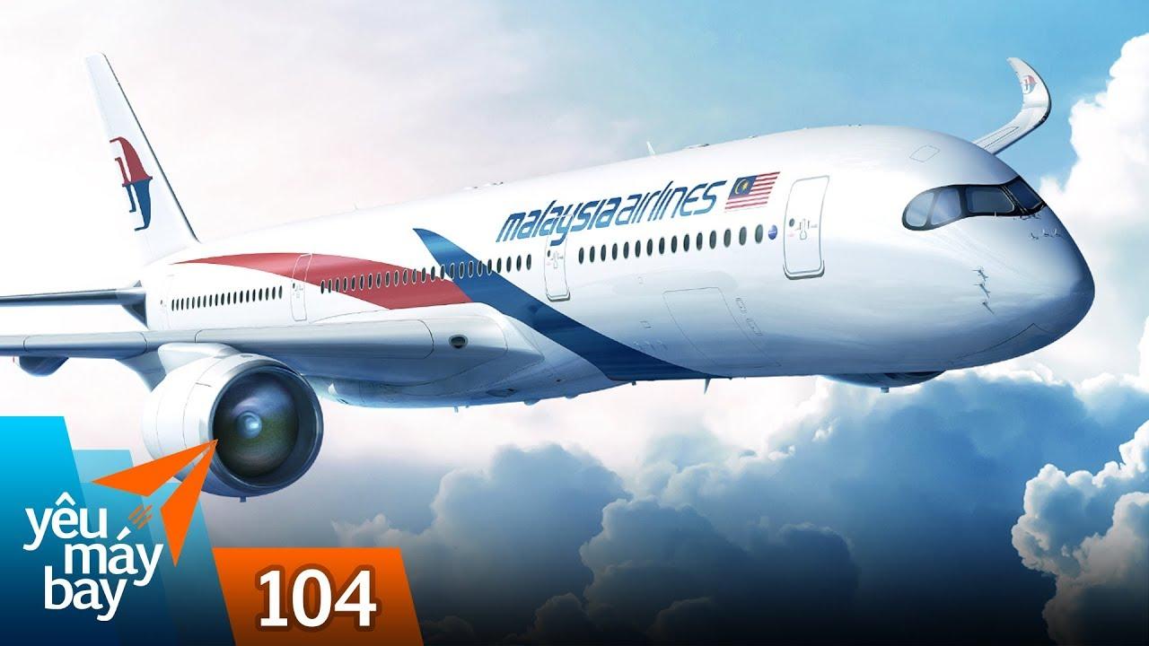 VLOG #104: ĐIỂM TIN: Malaysia Airlines nhận Airbus A350 đầu tiên | Yêu Máy Bay