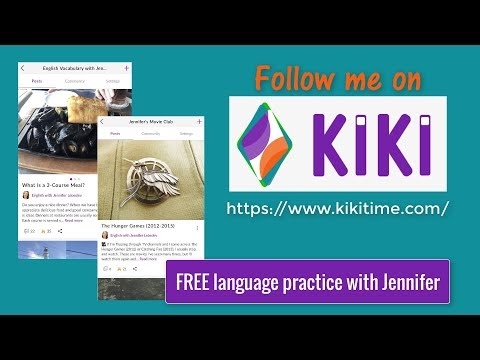 English Language Practice with Jennifer on the Kiki App