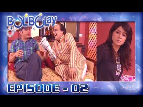 Bulbulay Ep 02 - Aysa Kya Huwa Jo Nabeel Ganja Hogya