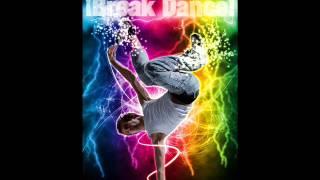 Break Dance best song 2013