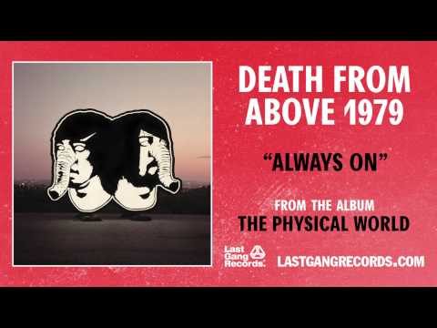 Клип Death From Above 1979 - Always On