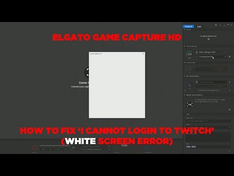 Elgato Game Capture HD - How To Fix Twitch Login And 'Sending' Error