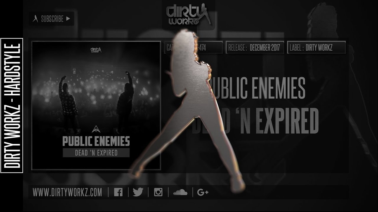 Download Public Enemies - Dead 'N Expired (Official HQ Preview)