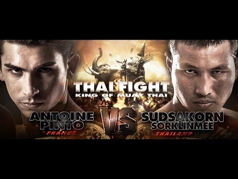 THAI FIGHT 2016 FINAL ROUND 2016 Dec 24 Antoine Pinto (France) VS Sudsakorn Sor.Klinmee (Thailand)