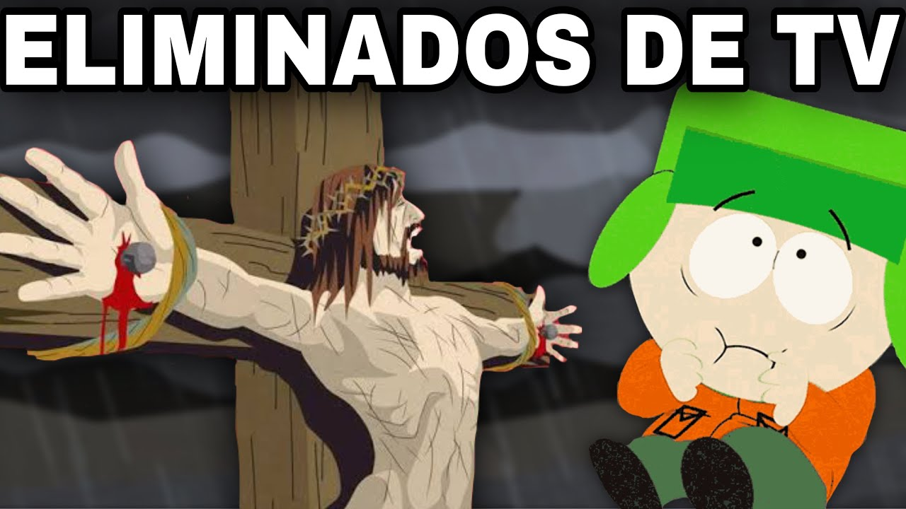 Los Episodios ELIMINADOS de South Park