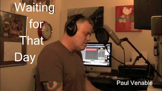 Waiting for that Day  - George Michael cover (Paul Venable)