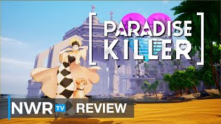 Paradise Killer (Switch) Review - Solving Crimes and Sipping Pina Coladas (Video Game Video Review)