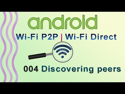 004 : Discovering peers for wifi direct : Android WiFi P2P | WiFi Direct Tutorial