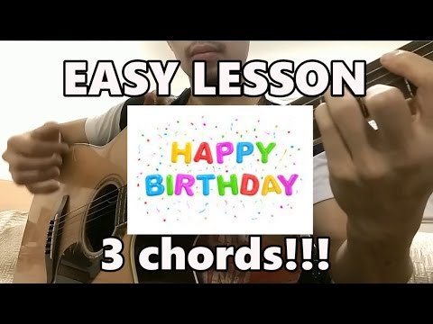 HOW TO PLAY HAPPY BIRTHDAY ON GUITAR (EASY 3 CHORDS)