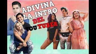 ♥ADIVINA LA INTRO DEL YOUTUBER♥