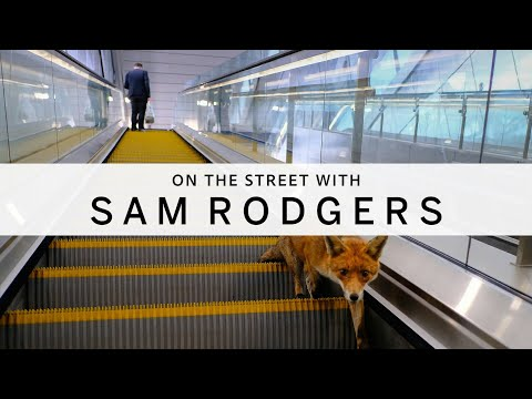 ON THE STREET WITH [003] : Sam Rodgers