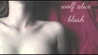Wolf Alice Blush EP 2013