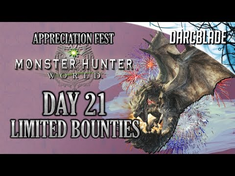 Day 21 : Appreciation Fest Limited Bounties : Monster Hunter World thumbnail