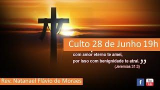 Culto 28 de Junho - Um amor sem limites