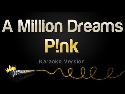P!nk - A Million Dreams (Karaoke Version) | Sing King Karaoke