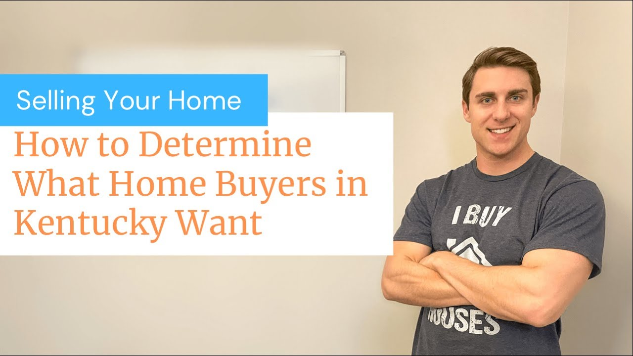 How to Determine What Buyers in Kentucky Want