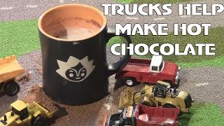Dumps Trucks, BULLDOZERS and Snow Plows Help Make HOT CHOCOLATE