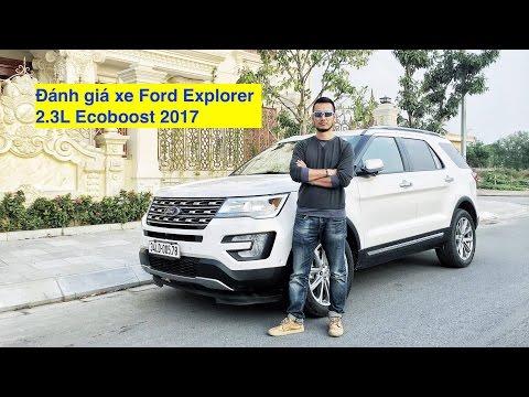 nhận xét xe Ford Explorer 2.3 Ecoboost Limited 2017 [XEHAY.VN] |4k|