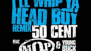 50 Cent ft. M.O.P. & Young Buck - I
