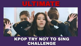 [NEW] KPOP TRY NOT TO SING CHALLENGE | POPULAR SONG EDITION