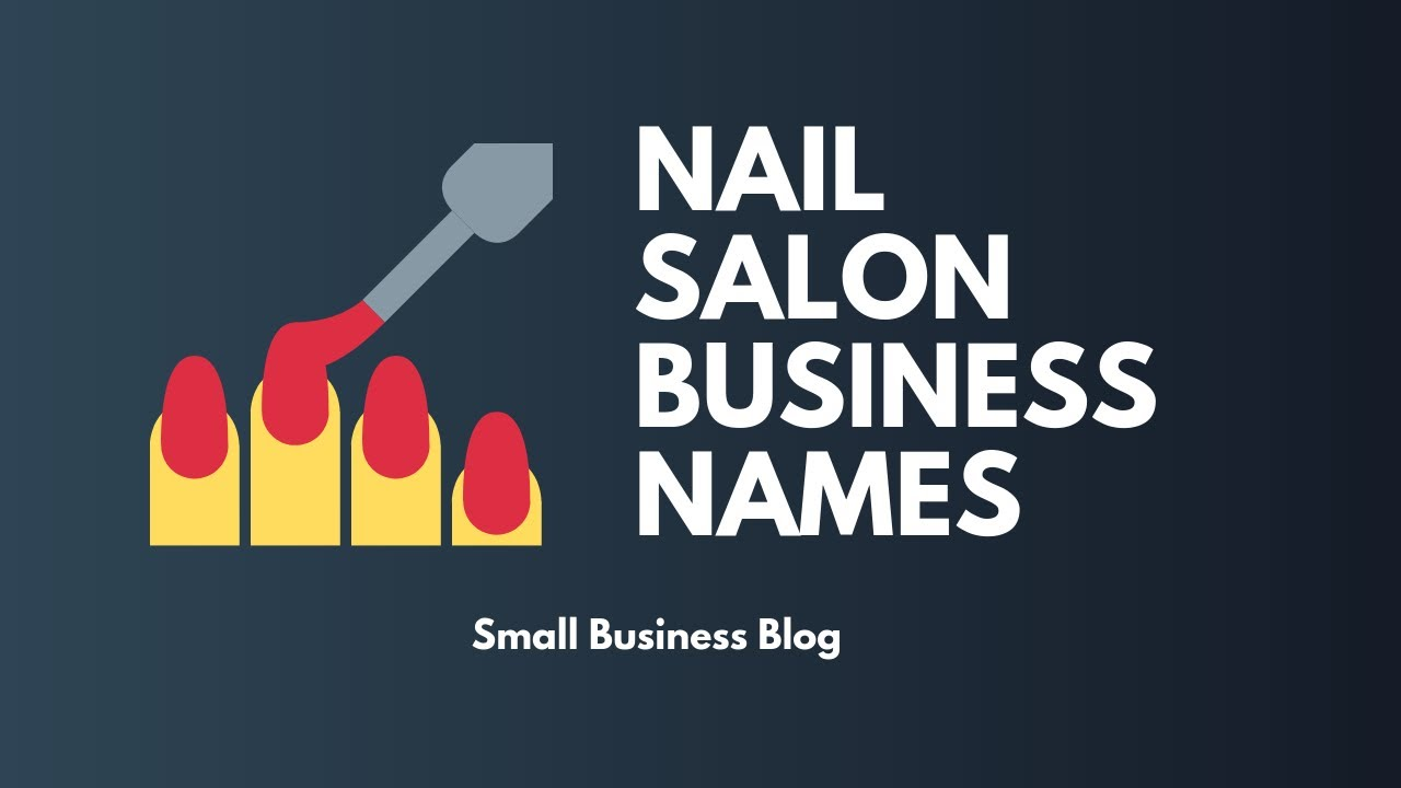 Superb Nail Salon Names