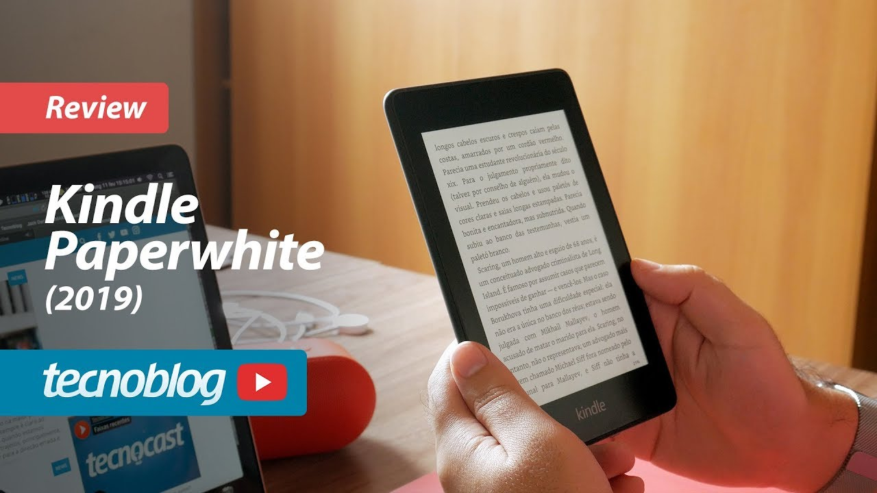 Kindle Paperwhite 2019 - Review Tecnoblog