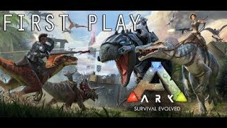 Let's Play - First Play   ARK - Saturday Night / Late Night Game Time!