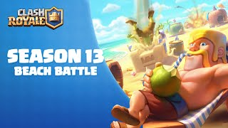 Clash Royale Season 13: Beach Battle 🏝️ (Hot Challenges! Summer Emotes!)