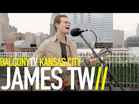 JAMES TW - SAY LOVE (BalconyTV)