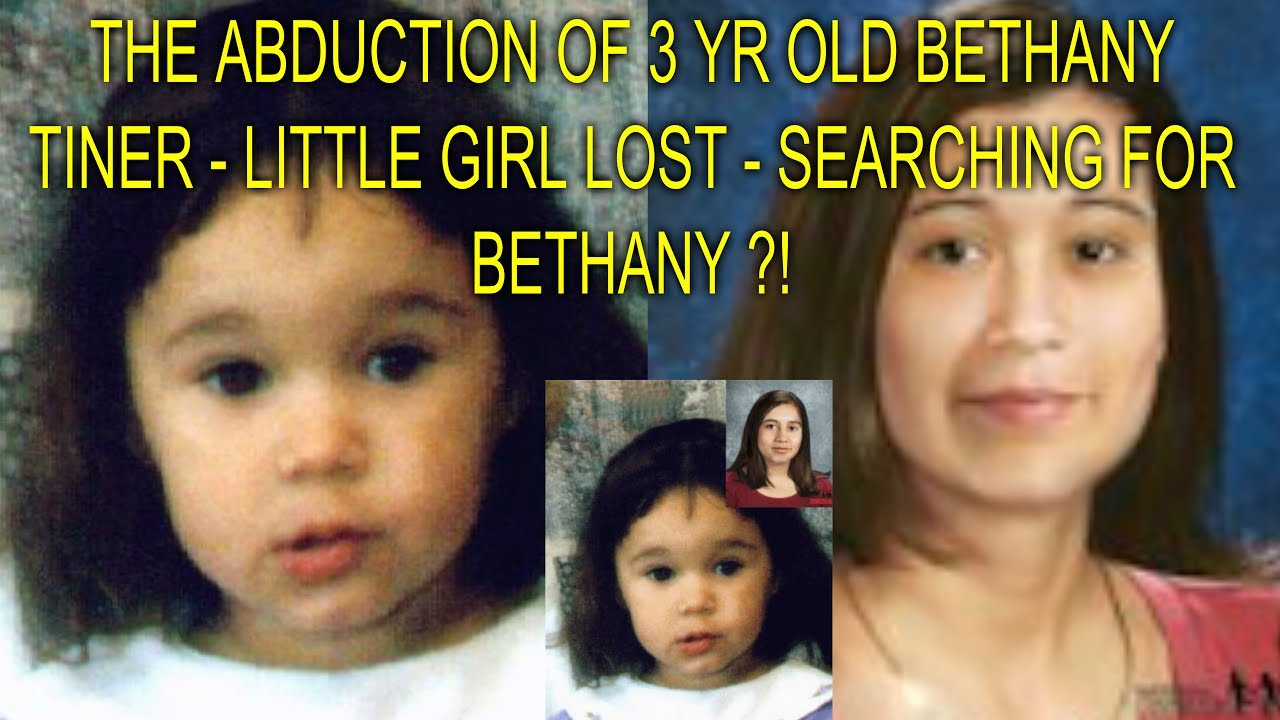 The Abduction Of 3 Yr Old Bethany Tiner Little Girl Lost Finding