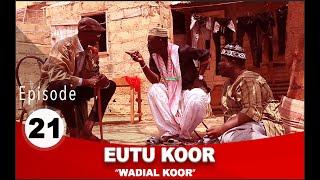 Série Eutu Koor épisode 21 avec Tony, Pér Bou Khar Basse Diakhaté et cie