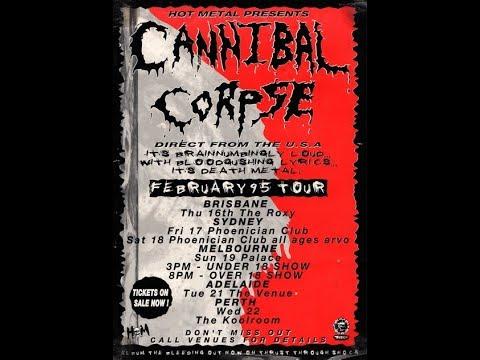 Cannibal Corpse - The Venue, Adelaide Australia Feb 21 1995