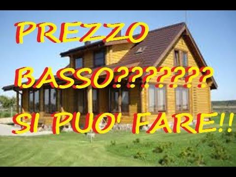 CASA DI LEGNO PREZZO BASSO ECCO COME FARE