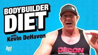 Discussing Diets for Bodybuilding Competitors - BPI Sports Pro Trainer Kevin DeHaven