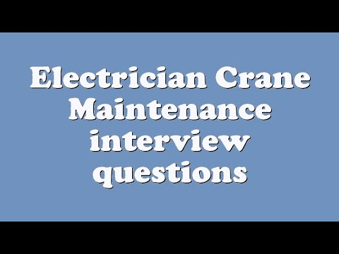 Electrician crane maintenance interview questions youtube fandeluxe Gallery