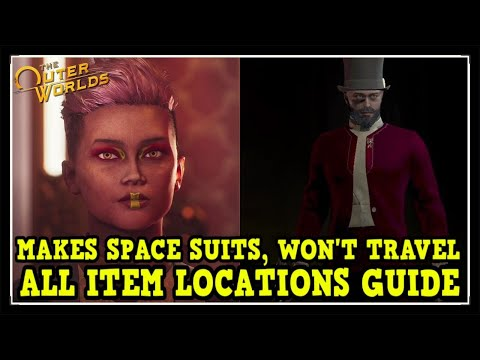 The Outer Worlds Makes Space Suits Won't Travel All Items Location Guide (Well Dressed Trophy Guide)