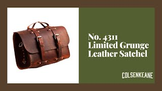 ColsenKeane Leather - No. 4311 - Limited Grunge Leather Satchel