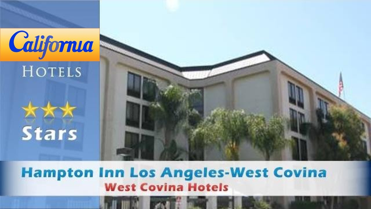 Hampton Inn Los Angeles West Covina Hotels California
