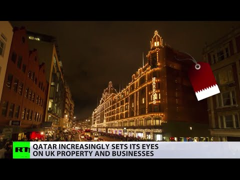Luxury-obsessed: Qatar Buying Up London Property & Business