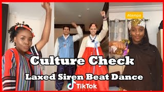 Culture Check TikTok | Laxed Siren Beat Dance | ???? Embrace the culture TikTok ????show off your culture