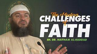 Baixar The Modern Challenges of Faith   Sh. Dr. Haitham al-Haddad