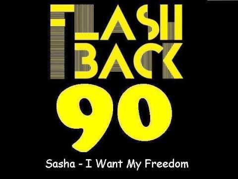 Sasha - I Want My Freedom