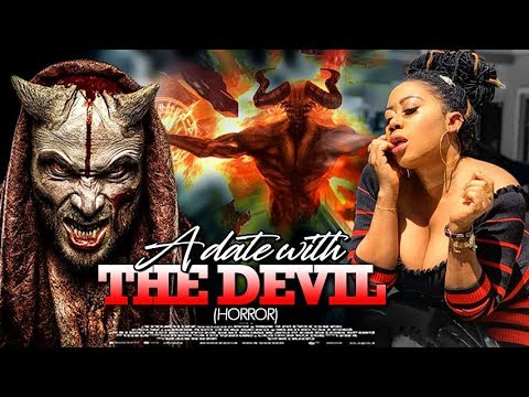 Download DATE WITH THE DEVIL (HORROR) - 2020 NEW NIGERIAN MOVIES | NOLLYWOOD 2019 MOVIES