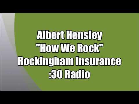 "Albert Hensley - Rockingham Insurance - ""How We Rock"" :30 Radio"