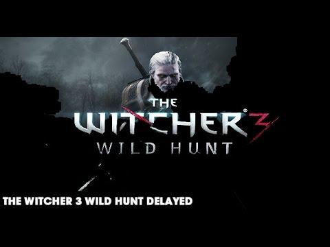 IGN News - The Witcher 3 Wild Hunt تأخير صدور لعبة