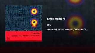Smell Memory