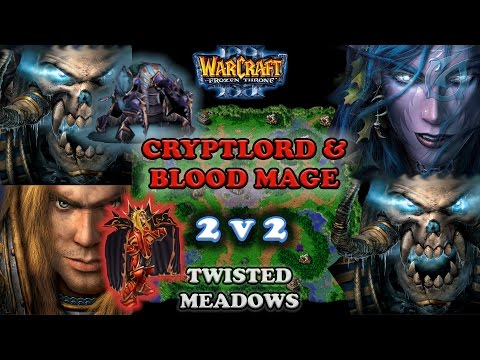 Grubby | Warcraft 3 The Frozen Throne | 2v2 UD-HU v NE-UD - Cryptlord & Blood Mage - Twisted Meadows