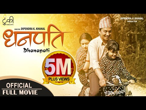 DHANAPATI | New Nepali Full Movie 2018/2075 | Khagendra Lamichhane, Surakshya Panta