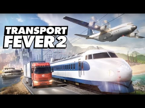 Transport Fever 2 announcement |