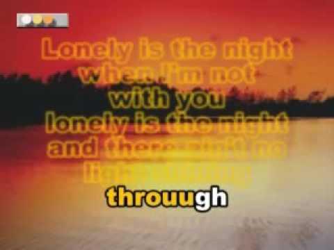 Karaoke lonely is the night